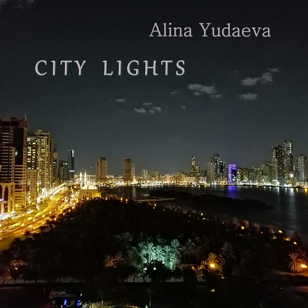 "Release ""City Lights"", Alina Yudaeva"
